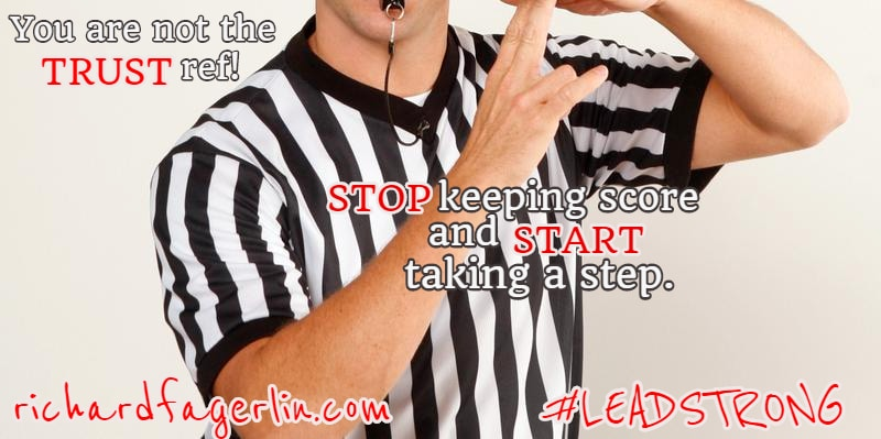 Quit Your Job…You Are Not the Trust Ref