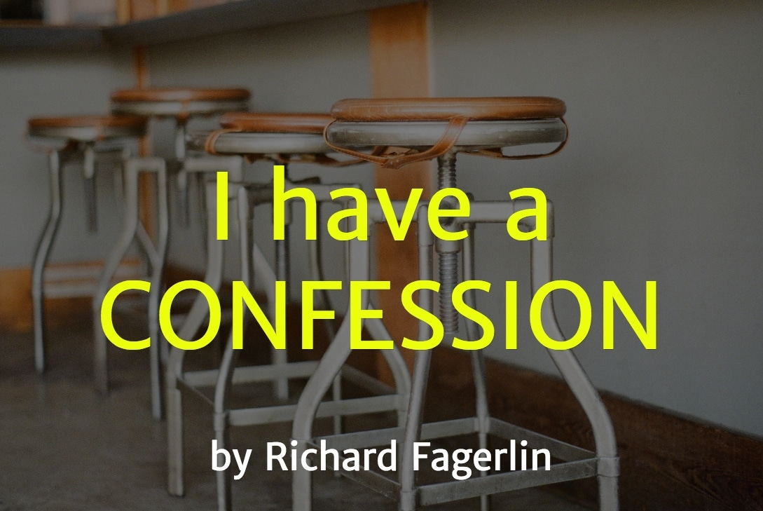 I Have a Confession